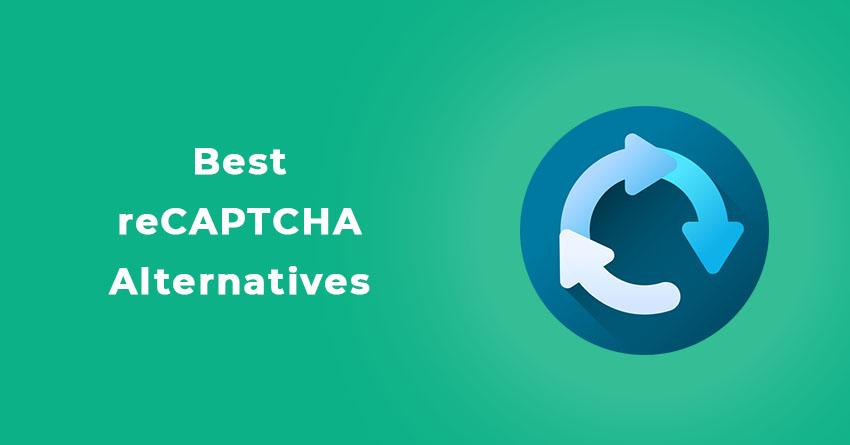 Best reCaptcha Alternatives