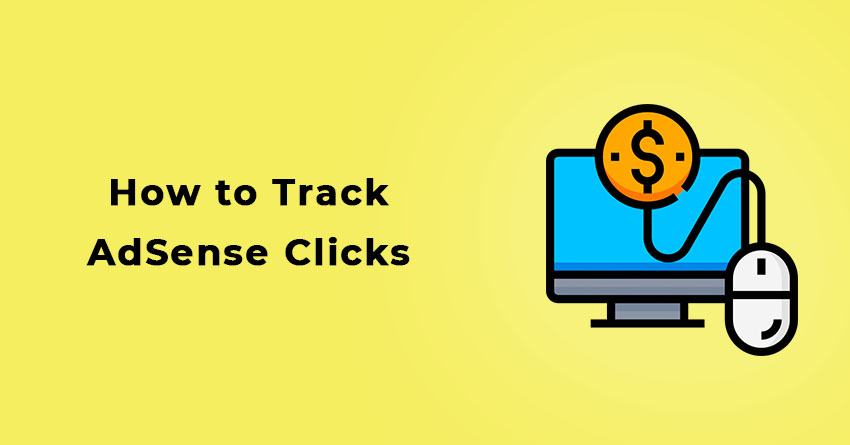 How to Track AdSense Clicks