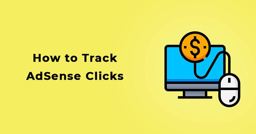 How to Track AdSense Clicks