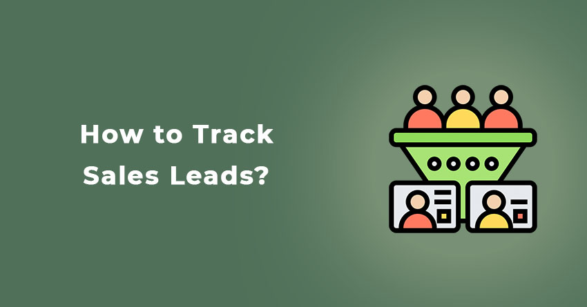 How to Track Sales Leads