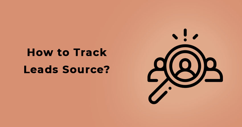 How to track Leads Source?