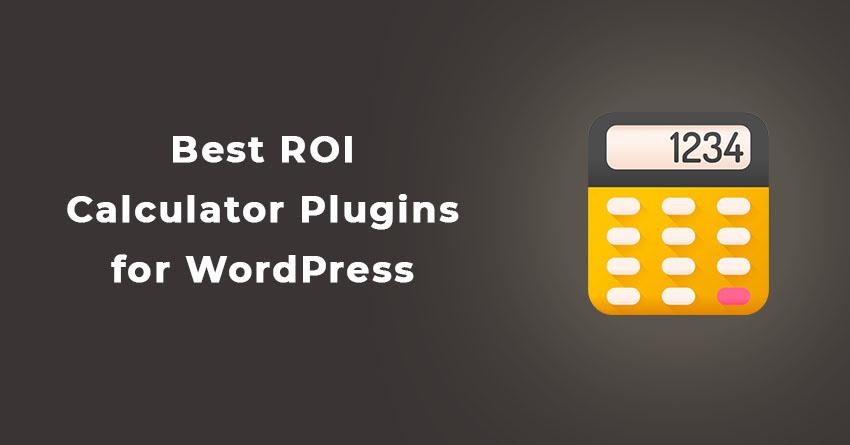 Best ROI Calculator Plugins for WordPress